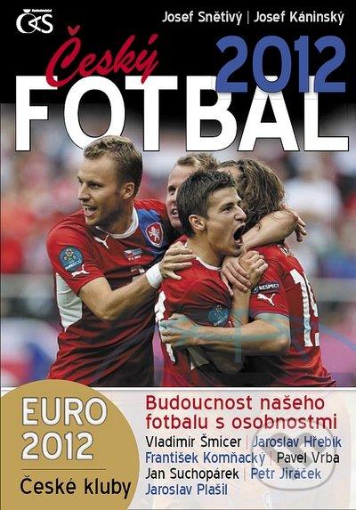 Český fotbal 2012 - Josef Káninský