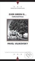 Ever Green is... - Pavel Vilikovský