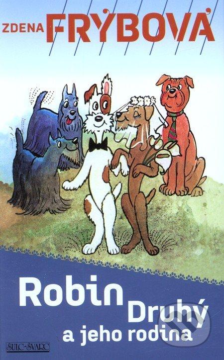 Robin druhý a jeho rodina - Zdena Frýbová
