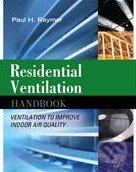 Residential Ventilation Handbook - Paul Raymer