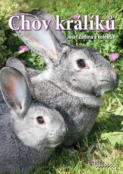 Chov králíků - Josef Zadina a kolektív