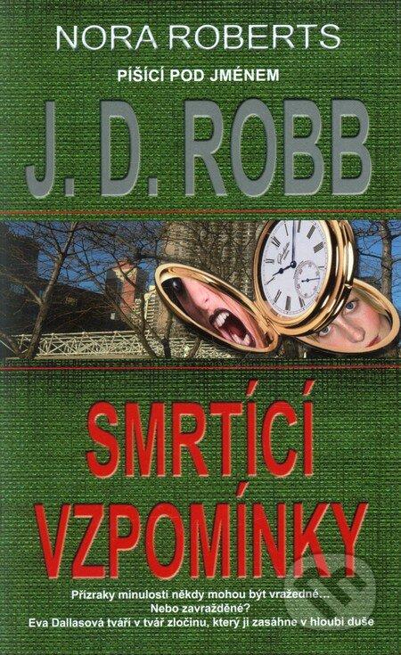 Smrtící vzpomínky - J.D. Robb
