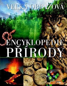 Velká obrazová encyklopedie přírody -