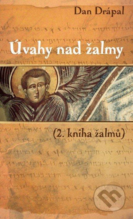 Úvahy nad žalmy - Dan Drápal