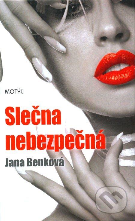Slečna nebezpečná - Jana Benková
