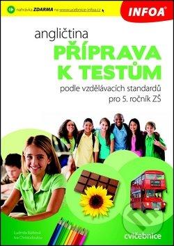Angličtina: Příprava k testům podle vzdělávacích standardů pro 5. ročník -