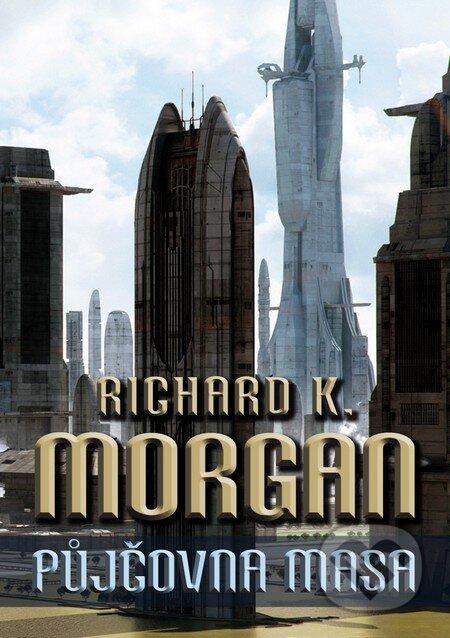Půjčovna masa - Richard K. Morgan