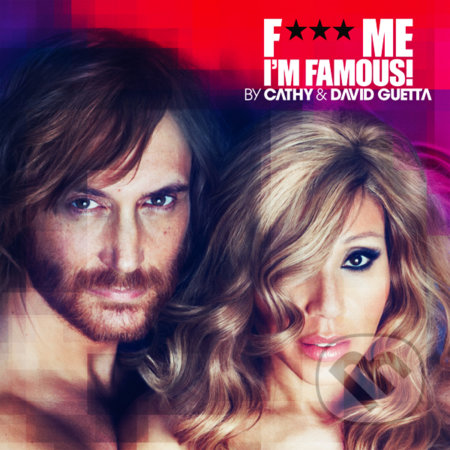 David Guetta: F*** Me I\'m Famous 2012 - David Guetta
