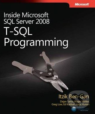 Inside Microsoft SQL Server 2008: T-SQL Programming - Itzik Ben-Gan