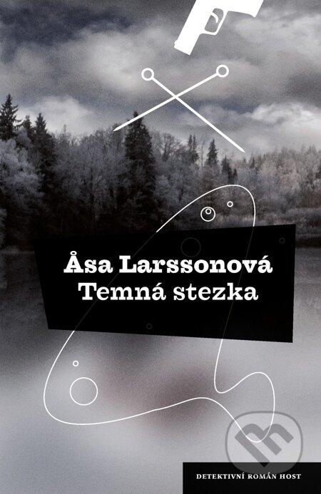 Temná stezka - Åsa Larssonová