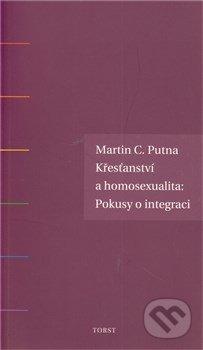 Křesťanství a homosexualita - Martin C. Putna