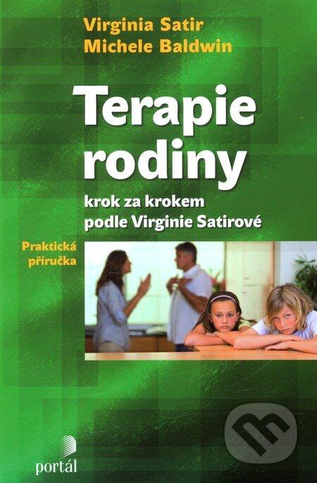 Terapie rodiny krok za krokem podle Virginie Satirové - Virginia Satirová, Michele Baldwin