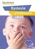 Dyslexie v předškolním věku? - Olga Zelinková