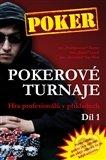 Pokerové turnaje (1. díl) -