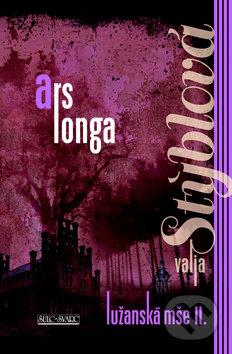 Ars longa - Valja Stýblová