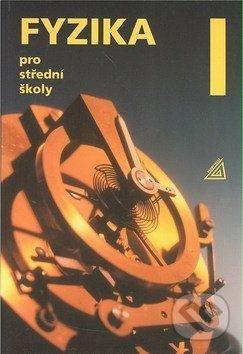 Fyzika pro střední školy 1.díl - Oldřich Lepil