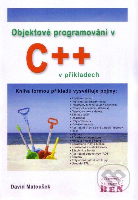 Kniha: Objektové programování v C++ v příkladech - David Matoušek
