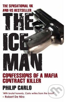 The Ice Man - Philip Carlo