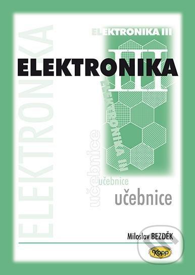 Elektronika III - učebnice - Miloslav Bezděk