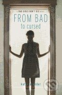 From Bad to Cursed - Katie Alender