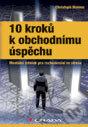 10 kroků k obchodnímu úspěchu - Christoph Wahlen