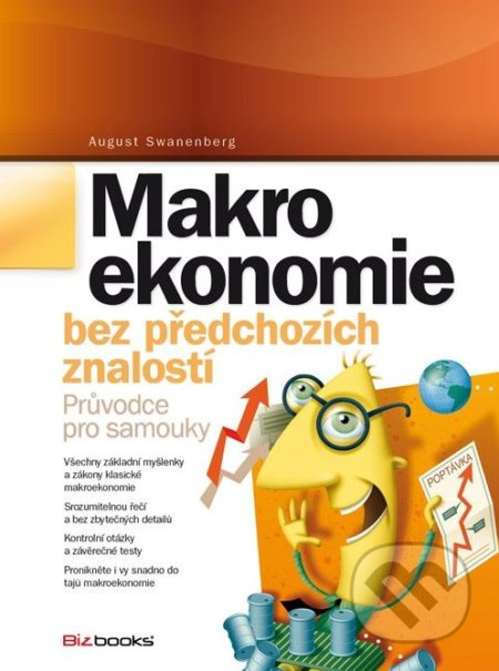Makroekonomie bez předchozích znalostí - August Swanenberg