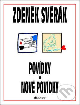 Povídky a Nové povídky - Zdeněk Svěrák