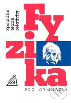 Fyzika pro gymnázia: Speciální teorie relativity - Náhled učebnice
