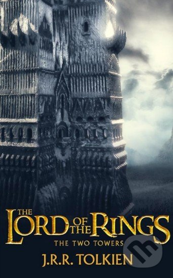 The Lord of The Rings: The Two Towers - J.R.R. Tolkien