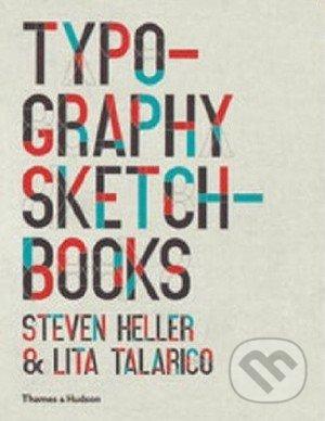 Typography Sketchbooks - Steven Heller