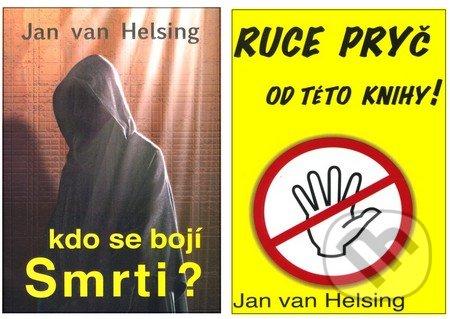 Kdo se bojí smrti? + Ruce pryč od této knihy (kolekcia) - Jan van Helsing