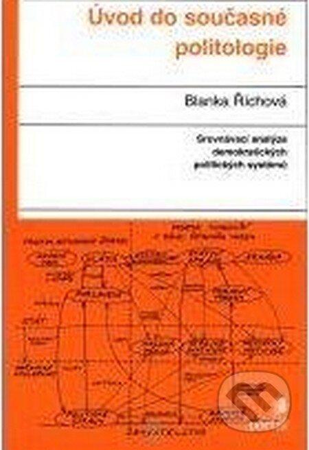 Úvod do současné politologie - Blanka Říchová