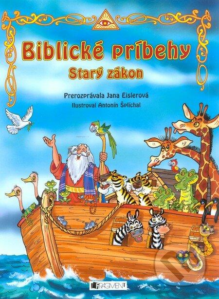 Biblické príbehy - Starý zákon - Jana Eislerová, Antonín Šplíchal (ilustrácie)