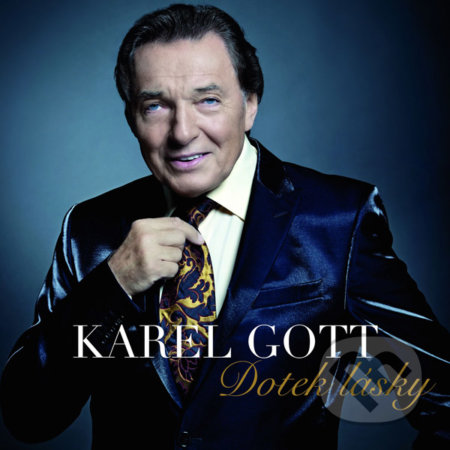 Karel Gott: Dotek Lásky - Karel Gott