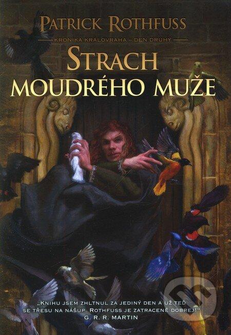 Strach moudrého muže (Kniha první) - Patrick Rothfuss