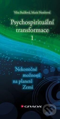 Psychospirituální transformace 1 - Věra Bučilová, Marie Nestěrová