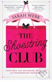 The Shoestring Club - Sarah Webb