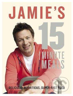 Jamie\'s 15 Minute Meals - Jamie Oliver