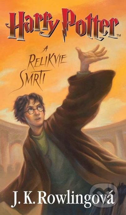 Harry Potter a relikvie smrti - J.K. Rowling