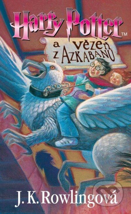 Harry Potter a vězeň z Azkabanu - J.K. Rowling