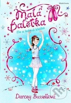 Malá baletka: Ela a ledová kletba - Darcey Bussellová