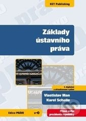 Key publishing Základy ústavního práva - Vlastislav Man, Karel Schelle