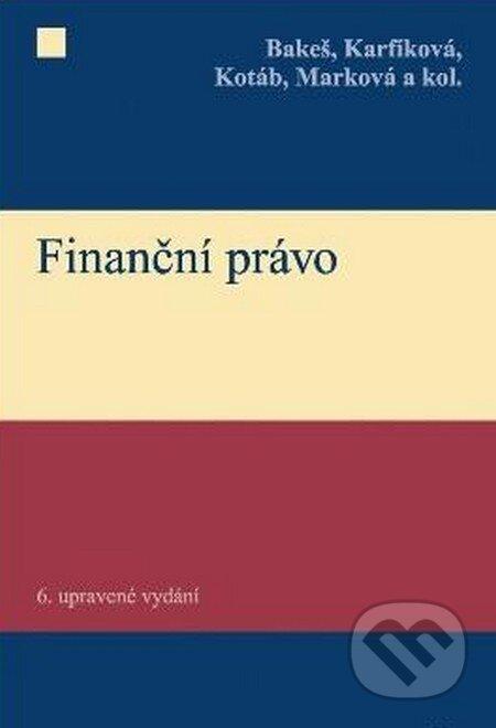 C. H. Beck Finanční právo - Milan Bakeš a kolektív