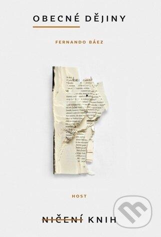 Obecné dějiny ničení knih - Fernando Báez