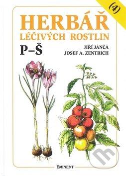 Herbář léčivých rostlin (4) - Josef A. Zentrich, Jiří Janča