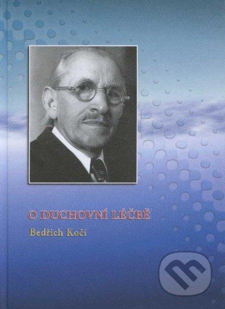 O duchovní léčbě - Bedřich Kočí