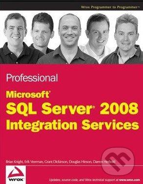 Professional Microsoft SQL Server 2008 Integration Services - Brian Knight, Erik Veerman a kol.