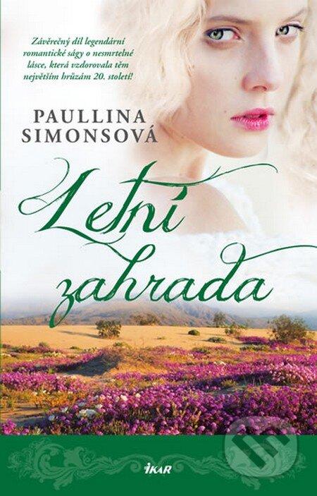 Letní zahrada - Paullina Simons