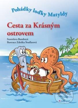 Cesta za Krásným ostrovem - Stanislava Bumbová, Zdeňka Študlarová