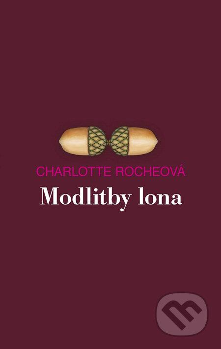 Modlitby lona - Charlotte Roche